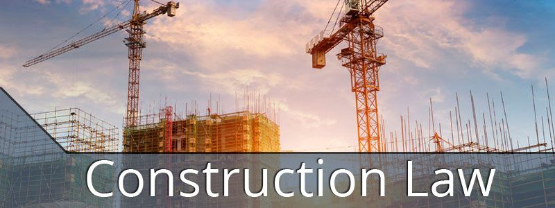 Construction Law Attorneys